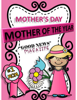 """MOTHER'S DAY - WRITING ACTIVITIES  """"MOTHER-OF-THE-YEAR"""""""