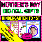 MOTHER'S DAY DIGITAL FUN GIFTS W/BONUS PRINTABLES - K-1ST GRADE