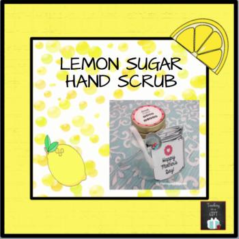 MOTHER'S DAY GIFT IDEA Lemon Sugar Hand Scrub