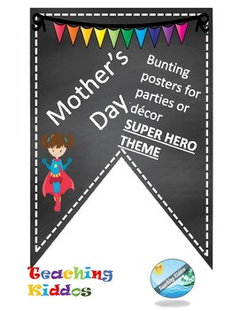 MOTHER'S DAY decoration - Super Hero theme