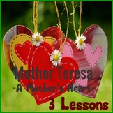 MOTHER TERESA - A MOTHER'S HEART (THREE LESSONS)