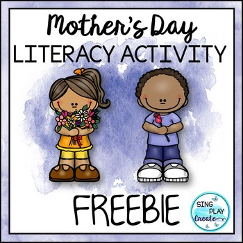 MOTHER'S DAY FREEBIE SONG & WRITING ACTIVITY