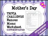 MOTHER'S DAY: Famous Mothers Trivia Challenge Worksheet {DIFFERENTIATED}