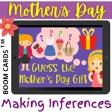 MOTHERS DAY Guess The Gift MAKING INFERENCES - Boom Cards