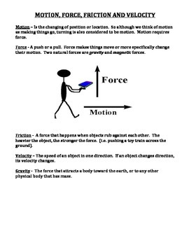 MOTION, FORCE, FRICTION AND VELOCITY (GRADES 4 - 8)