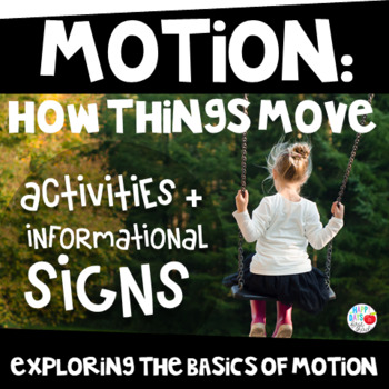 MOTION: How Things Move (PreK/Kinder/1st)