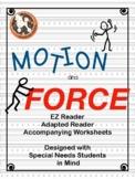 MOTION and FORCE....EZ Reader, Adapted Reader & Worksheets