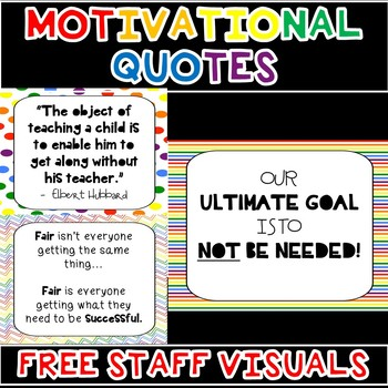 MOTIVATIONAL QUOTES FOR TEACHERS/STAFF (FREEBIE)