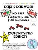 MOTORCYCLES Edition: Carl's Car Wash Language Lesson Video Companion