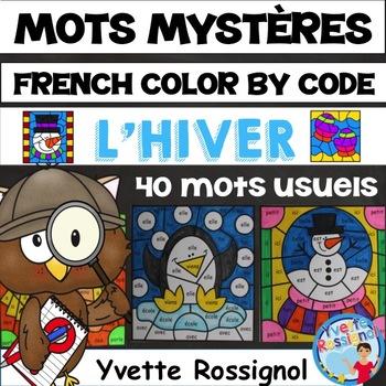 MOTS MYSTÈRES (L'hiver) French Winter, Mots usuels, Sight words