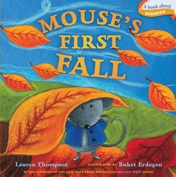 MOUSE'S FIRST FALL * Lauren Thompson