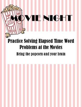 MOVIE NIGHT - Elapsed Time Word Problems
