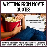 MOVIE QUOTES: GAB & GO STATIONS AND WRITING PROMPTS