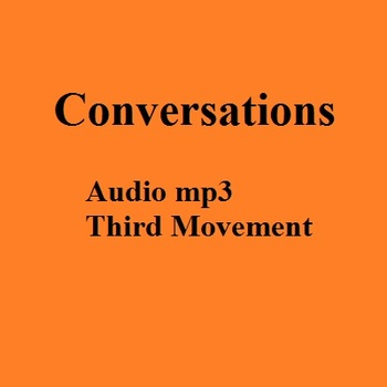 MP3 - Third Movement of the symphony Conversations