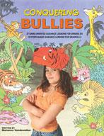 Conquering Bullies