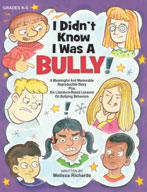 I Didn't Know I Was A Bully
