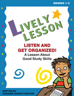 Lively Lesson For Classroom Sessions: Listen and Get Organized!