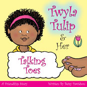 Twyla Tulip and Her Talking Toes