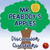MR. PEABODY'S APPLES Discussion Questions for Upper Elementary