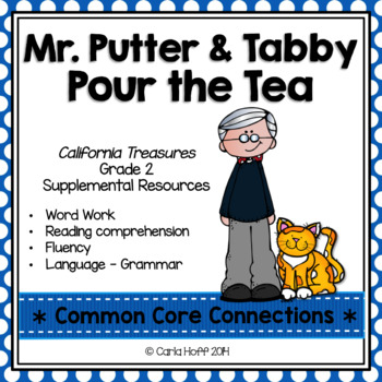 MR. PUTTER & TABBY POUR THE TEA - COMMON CORE CONNECTIONS - TREASURES GRADE 2