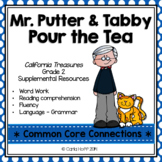 MR. PUTTER and TABBY POUR THE TEA - COMMON CORE CONNECTIONS - TREASURES GRADE 2