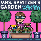 MRS. SPITZER'S GARDEN Activities and Read Aloud Lessons fo