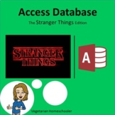 Stranger Things - Microsoft Access Database (PBL)