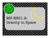 MS-ESS1-2 Gravity as a Force in the Solar System