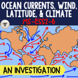 MS-ESS2-6 Climate Project - Ocean Currents & Global Winds