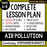 MS-ESS3-3 Air Pollution Lesson - Distance Learning Ready