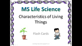 Life Science Characteristics of Living Things Flash Cards