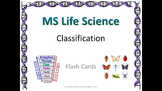 Life Science Classification Flash Cards