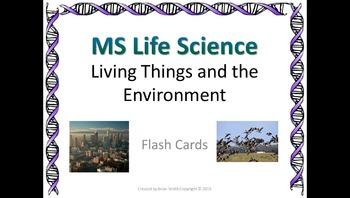 Life Science Living Things and the Environment Flash Cards