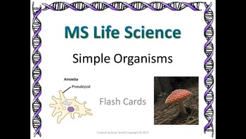 Life Science Simple Organisms Flash Cards