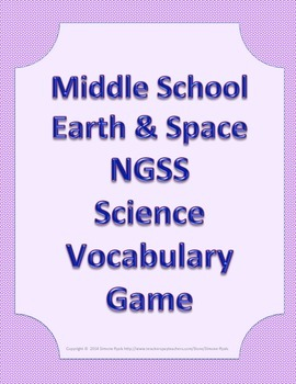 MS Middle School Science Vocabulary Game Earth Space NGSS