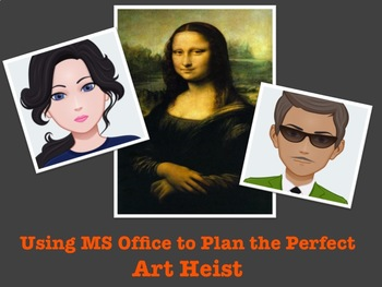MS Office PBL - The Art Heist