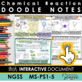 MS-PS1-5 Chemical Reaction Doodle Notes plus INTERACTIVE!
