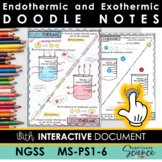 MS-PS1-6 Endothermic and Exothermic Doodle Notes plus INTE