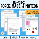 MS-PS2-2: Force, Mass, & Motion Investigation & CER - Prin
