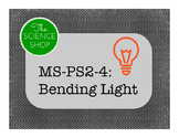 MS-PS4-2 Bending Light