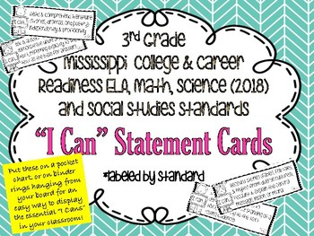 """MS Standards-3rd grade- ELA, Math, Science, & S.S. """"I Can"""" cards"""
