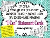 "MS Standards-3rd grade- ELA, Math, Science, & S.S. ""I Can"" cards"