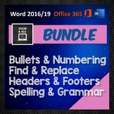 MS Word Bundle: Bullets - Find & Replace - Headers - Spelling