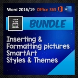 MS Word Bundle: Formatting Pictures - SmartArt - Styles &