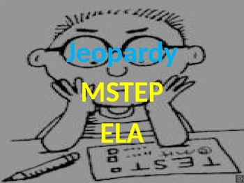 MSTEP ELA Jeopardy 3rd/4th/5th Grade