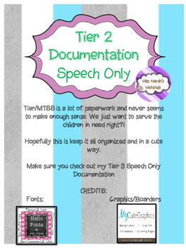GEI/MTSS Speech Only Tier 2 Documentation