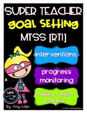 MTSS/RTI Teacher Goal Setting
