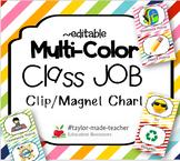 MULTI COLOR Classroom Jobs Chart {Editable}