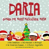 MULTICULTURAL HOLIDAY SONGS – CELEBRATE  THE SEASON BY DARIA