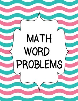 MULTIPLICATION AND DIVISION WORD PROBLEMS (ONE STEP AND TWO STEP)